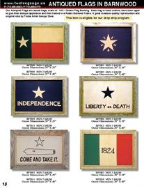 Our Antiqued Texas Flags are a one of a kind product deigned by Texas Artist George Zoes.  Each flag is antiqued so it looks as if you took it right off the battle field.  Flags are stretched and framed in a barn wood frame.  Other Mahogany frames are available on special order.  Available up to 3'x5' size for decorating projects.