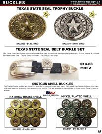 Our Texas State Seal buckles are a great souvenir item, available in gold or nickel black finish and priced just right.  Our Texas Ranger set is finished in antique silver and goes well with any belt. Our handmade 12 gauge shotgun shell buckles are Made in USA.